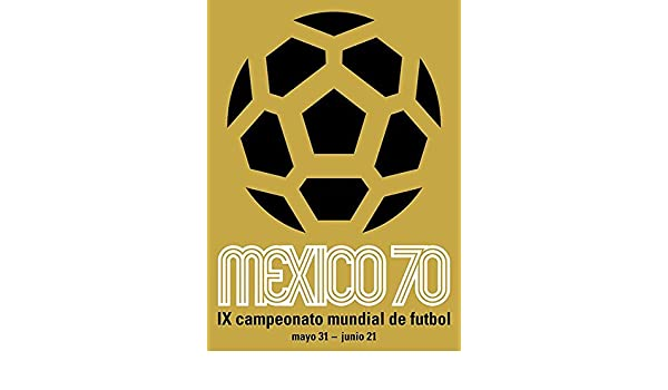 Vintage football  advertising  Poster reproduction. Mexico World cup 1970