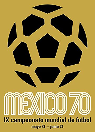 1970 FIFA World Cup - Mexico - Promotional Advertising (Mexico 1970 World Cup)