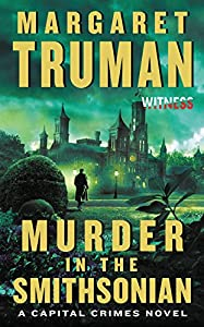 Mass Market Paperback Murder in the Smithsonian : A Capital Crimes Novel Book