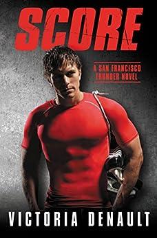 Score (San Francisco Thunder) by [Denault, Victoria]
