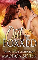 Out-Foxxe'd: A Rosie Peaks Crossover (The Adventures of Rosie Peaks Book 5)