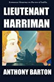 Lieutenant Harriman, Anthony Barton, 1492762555