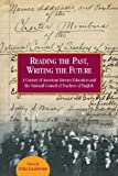 Reading the Past, Writing the Future, Erika Lindemann, 0814138764