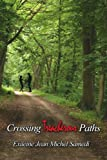 Crossing Treacherous Paths, Exileine Jean Michel Samedi, 1425937039