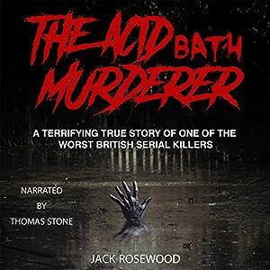 The Acid Bath Murderer Audiobook