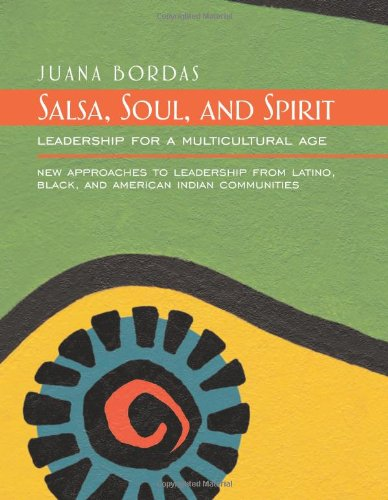 Salsa, Soul, and Spirit: Leadership for a Multicultural Age (0) PDF