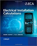 Electrical Installation Calculations 2008, Mark Coates and Brian Jenkins, 1444324268