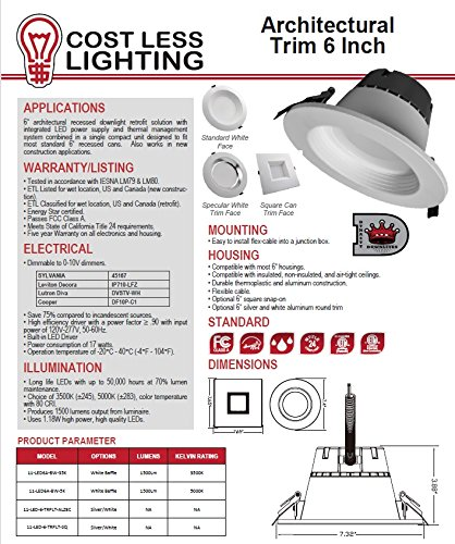 Cost Less Lighting - 6  Inch Architectural Recessed Down Light Retrofit - Standard Trim - Dimmable - 17 Watts - 1500 Lumens ...  sc 1 st  Commercial Lighting & Less Lighting - 6
