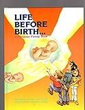 Life Before Birth, Gary E. Parker, 0890511179