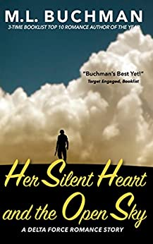 Her Silent Heart and the Open Sky (Delta Force Short Stories Book 3) by [Buchman, M. L.]