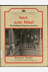 Issei and Nisei: The Settling of Japanese America (The Asian American Experience) Library Binding