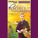 Rachel's Garden: Pleasant Valley, Book Two