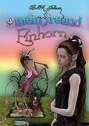 Mein Freund Einhorn: ein Kinderbuch für Kinder ab 3 Jahren