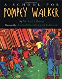 img - for A School for Pompey Walker book / textbook / text book