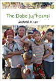 img - for By Richard B. Lee - The Dobe Ju/'Hoansi (4th Edition) (1/28/12) book / textbook / text book