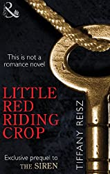 Little Red Riding Crop (Mills & Boon Spice): 1