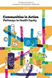 Books : Communities in Action: Pathways to Health Equity (Urban Planning and Development)