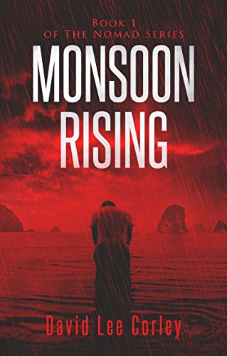 Monsoon Rising: A Psychological Thriller (Book 1 of The Nomad Series)