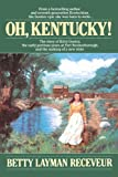 img - for Oh, Kentucky! book / textbook / text book