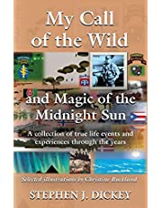 My Call of the Wild and Magic of the Midnight Sun
