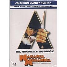 La Naranja Mecanica : Stanley Kubrick