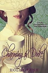 Charming the Duke (English Edition)