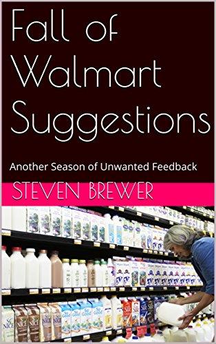 Fall of Walmart Suggestions: Another Season of Unwanted Feedback
