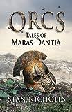 Orcs: Tales of Maras-Dantia
