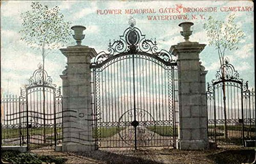 Flower Memorial Gates, Brookside Cemetary Watertown, New York Original Vintage Postcard
