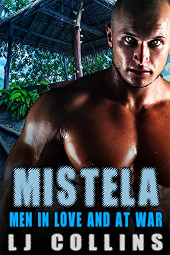Mistela (Men in Love and at War Book 1) by [Collins, L.J.]