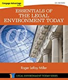 Cengage Advantage Books: Essentials of the Legal Environment Today (MindTap Course List)