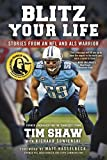 img - for Blitz Your Life: Stories from an NFL and ALS Warrior book / textbook / text book