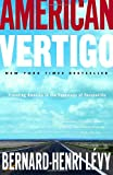 American Vertigo, Bernard-Henri Lévy, 0812974719