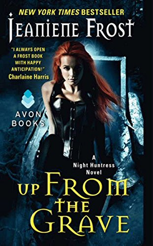 Up from the Grave (Night Huntress)
