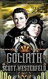 """Goliath (Leviathan)"" av Scott Westerfeld"