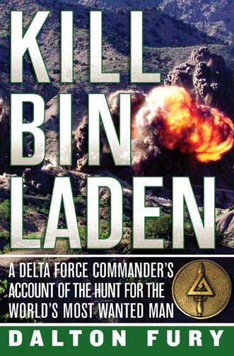 Kill Bin Laden: A Delta Force Commander's Account of the Hunt for the World's Most Wanted Man PDF Text fb2 book
