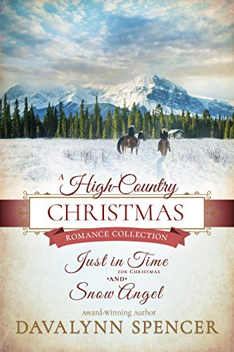A High-Country Christmas: Romance Collection - Inspirational historical Christmas romance (Series: High-Country Christmas) by [Spencer, Davalynn]