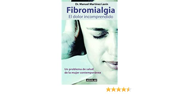 Fibromialgia (Spanish Edition): Manuel Martínez Lavín: 9789705802713: Amazon.com: Books