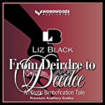 From Deirdre to Deedee: An Erotic Bimbofication Tale   Liz Black