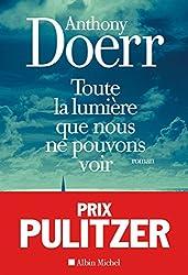 Toute la lumière que nous ne pouvons voir (Les Grandes Traductions) (French Edition)