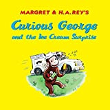 curious george and the ice cream - Curious George and the Ice Cream Surprise