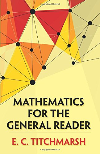Mathematics for the General Reader (Dover Books on Mathematics)