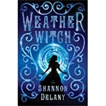 Weather Witch: A Novel
