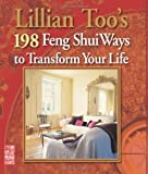 Lillian Too's 198 Feng Shui Ways to Transform Your, Lillian Too, 1907563318