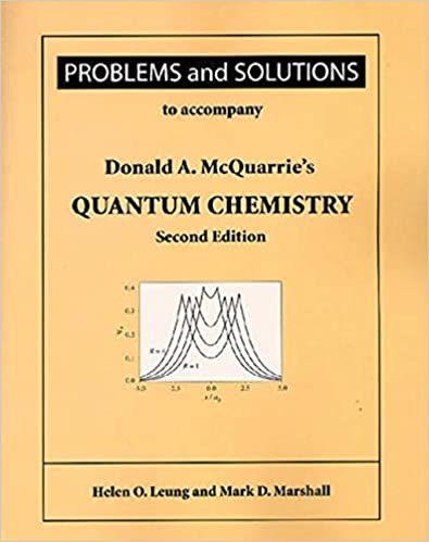 Problems and solutions for mcquarries quantum chemistry helen o problems and solutions for mcquarries quantum chemistry 2nd edition fandeluxe Choice Image