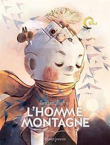 vignette de 'L'homme montagne (Séverine Gauthier)'
