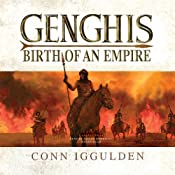 Genghis: Birth of an Empire | Conn Iggulden