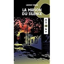 La maison du silence (French Edition)
