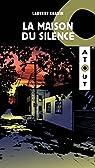 La maison du silence par Chabin