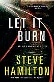 Let it Burn: An Alex McKnight Novel